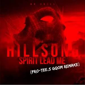 Pro-Tee's Gqom Remake Spirit lead me Hillsong (Ocean Instrumental) [Mp3 Download]