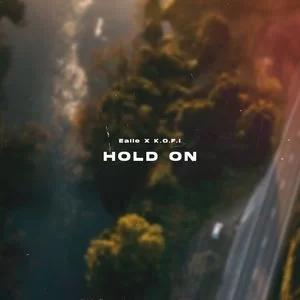 Ealle – Hold On Ft. K.O.F