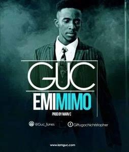 Download: GUC Emimimo [Mp3 + Lyrics]