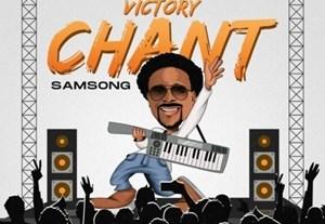 Samsong – Victory Chant lyrics, mp3