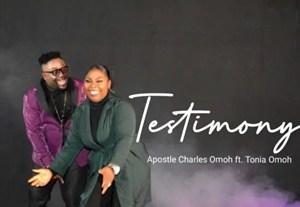 Apostle Charles Omoh - Testimony Ft. Tonia