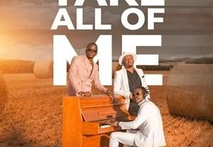 Chanda Na Kay - Take All Of Me ft Abel Chungu (Lyrics, Mp3 Download)
