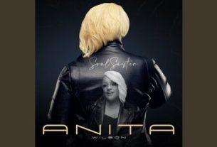 Anita Wilson - Still Alive (Lyrics, Mp3 Download)