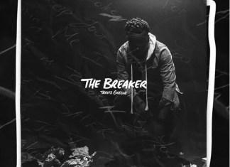 Travis Greene - The breaker