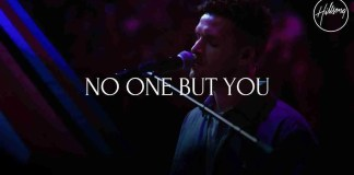 Hillsong worship No one but you