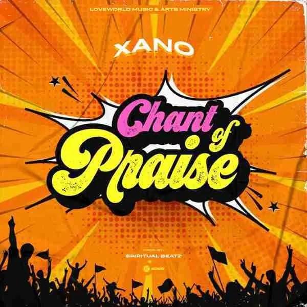 Chant Of Praise – Xano