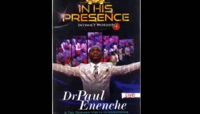 In His Presence Volume 4 mp3 Download by Dr Pastor Paul Enenche