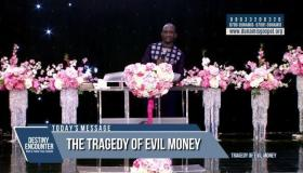 The Tragedy of evil Money [Part 1a]mp3 by - Dr. Paul Enenche