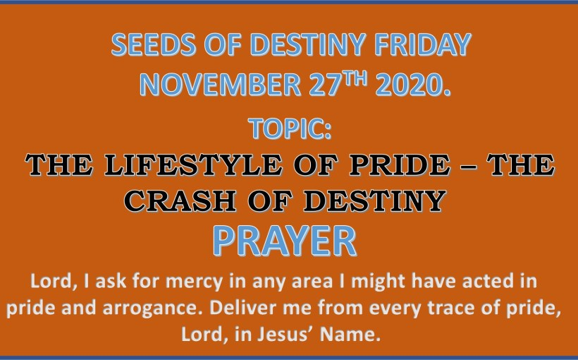 Seeds of Destiny Friday 27th November 2020 by Dr Paul Enenche