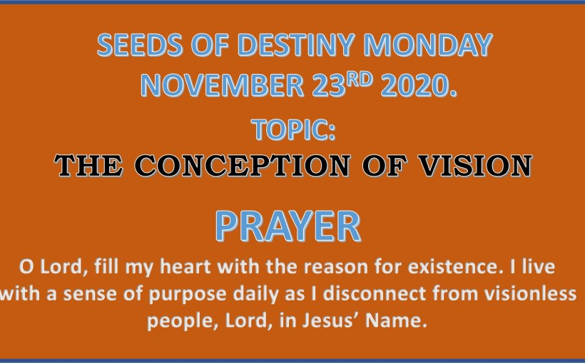 Seeds of Destiny Monday 23rd November 2020 by Dr Paul Enenche