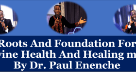 Roots And Foundation For Divine Health And Healing mp3 By Dr. Paul Enenche