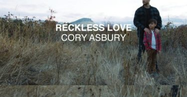 Reckless Love | Cory Asbury