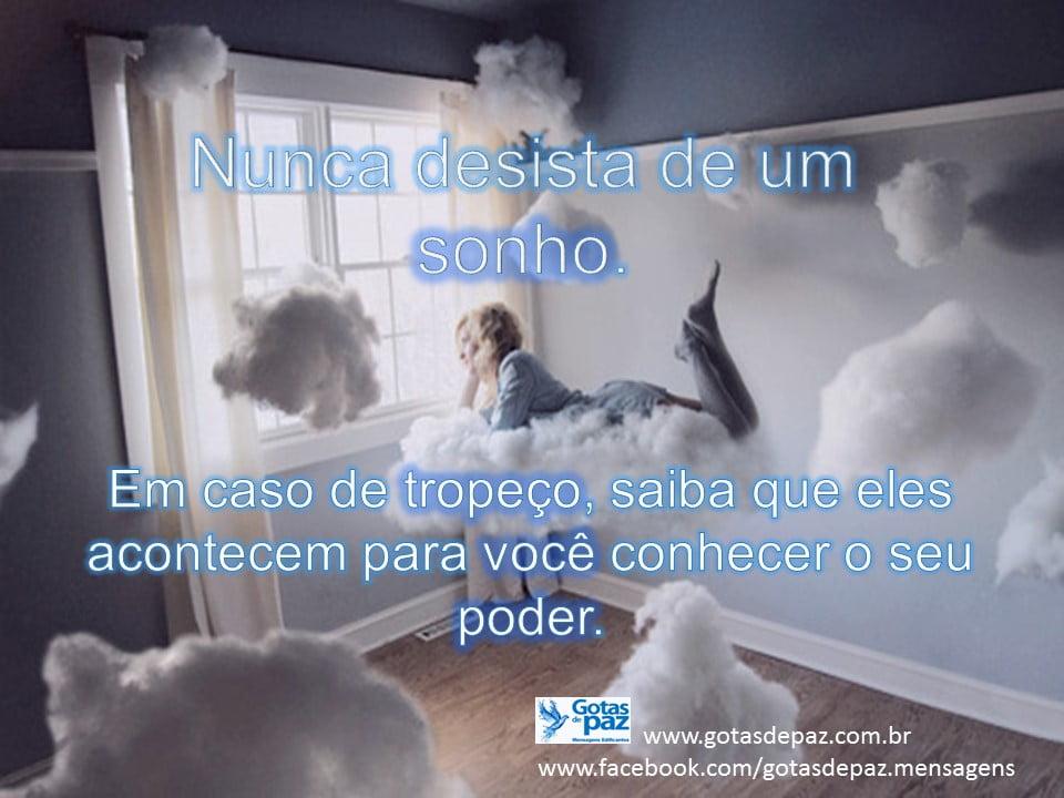 Nunca desista de um sonho
