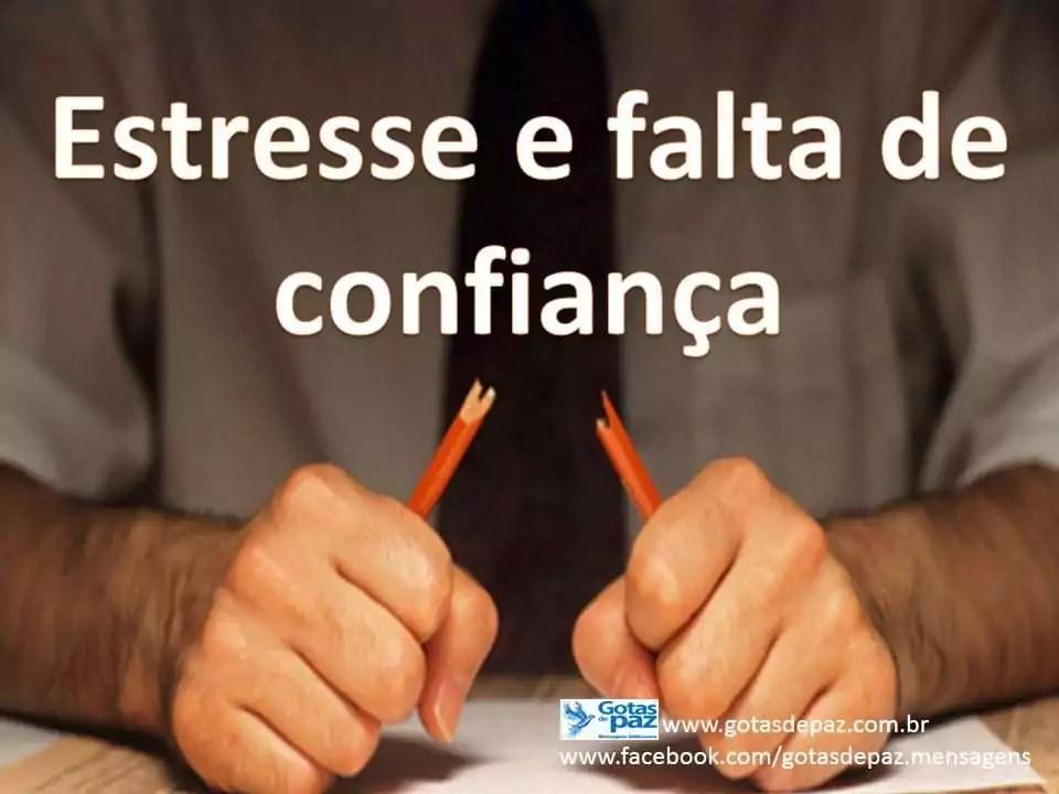 Estresse e falta de confiança
