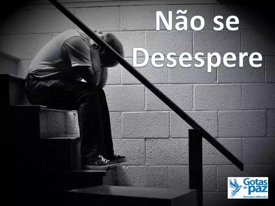 Não se Desespere