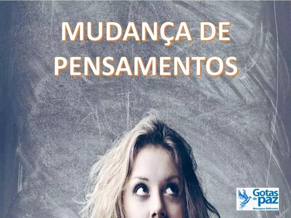 MUDANÇA DE PENSAMENTOS
