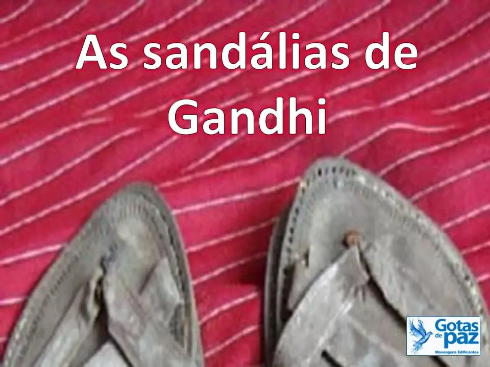 As sandálias de Gandhi