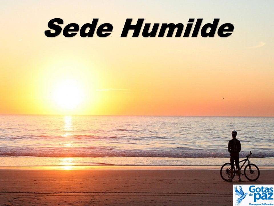 Sede humilde