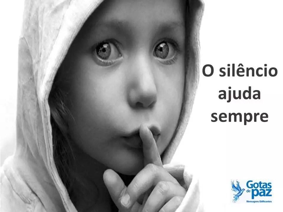O silêncio ajuda sempre