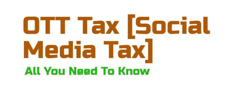 All you need to know about Social Media Tax