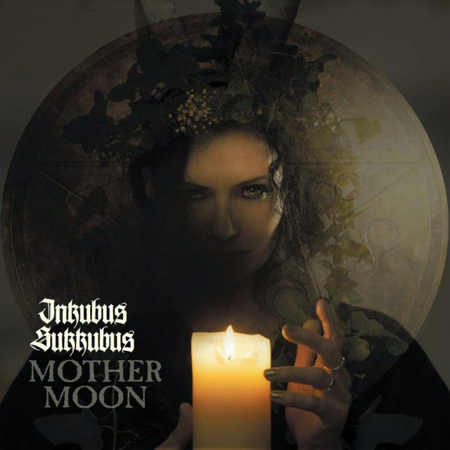 Inkubus Sukkubus - Mother Moon