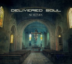 Delivered Soul - No Return