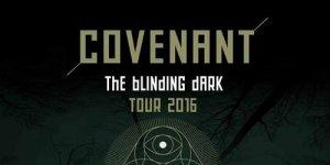 Covenant Blinding Dark Tour 2016