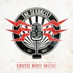 "The Sexorcist – Release 18.03.2016: EP ""This Is Erotic Body Music"""