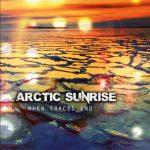 Arctic Sunrise – Release: When Traces End (28.10.2016)