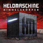 Heldmaschine – Himmelskörper Tour 2017