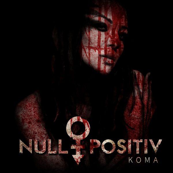 Null Positiv - Koma