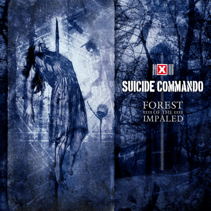 Suicide Commando -Forest Of The Impaled