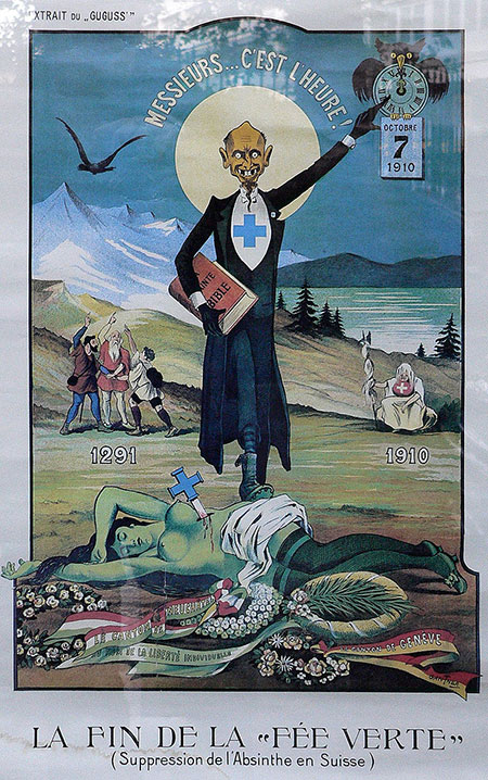 Switzerland banned absinthe in 1910, prompting a public outcry, shown here in this poster, La fin de la Fée Verte (The End of the Green Fairy).