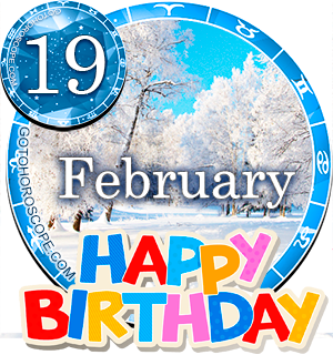 Birthday Horoscope February 19th Aquarius Persanal