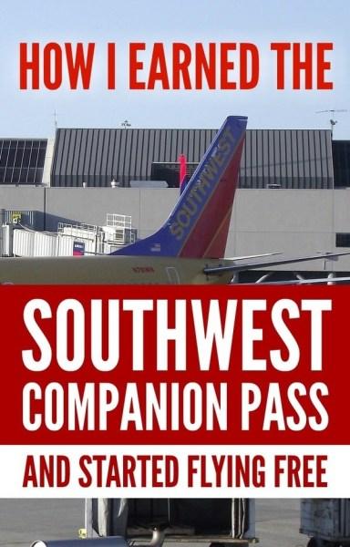 How I earned the Southwest Companion Pass & Started Flying FREE via @GotoTravelGal