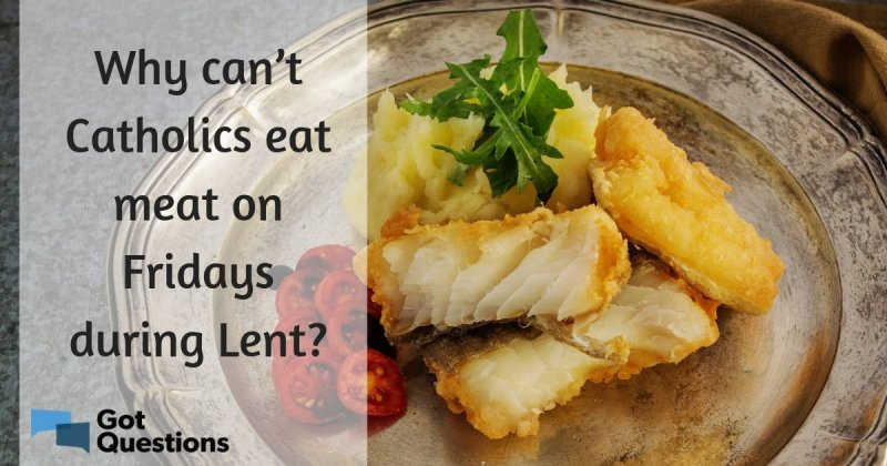 Foods you can eat during lent for Why do catholics eat fish on friday