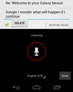 Voice Input - Ice Cream Sandwich Android 4.0