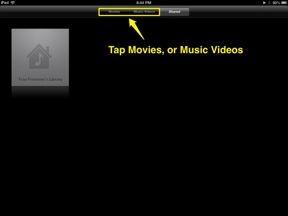 Tap Movies or Music Videos (iPad)