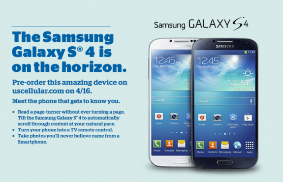 The U.S. Cellular Galaxy S4 is going up for pre-order on April 16th.
