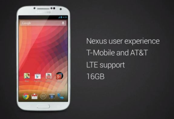 The Samsung Galaxy S4 Nexus.