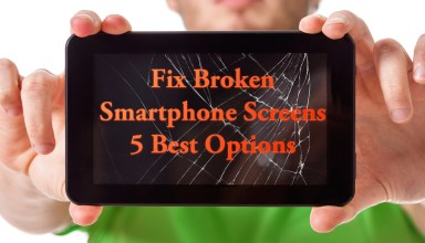 5 best options to fix a broken smartphone screen.