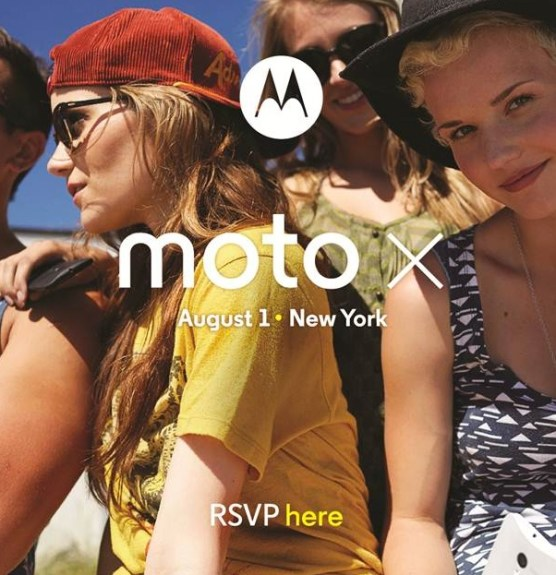 The Moto X will be launched on August 1st.