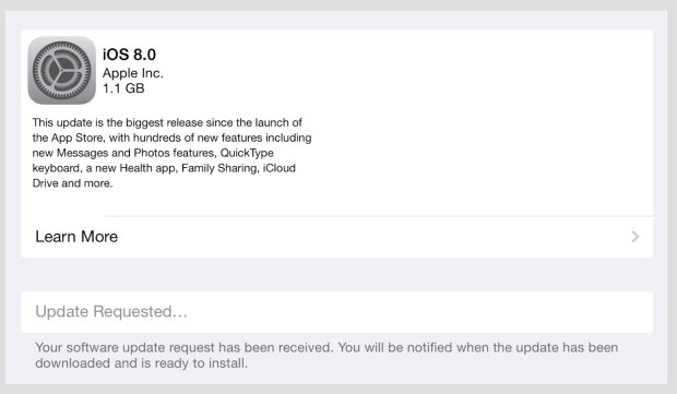 If there are too many people downloading you may see an iOS 8 update requested message.