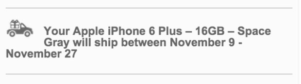 iPhone 6 Plus delivery after the Galaxy Note 4 release date.