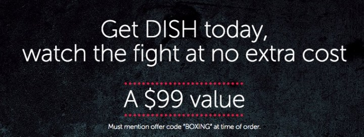 Switch to DISH to watch Mayweather vs Pacquiao free.