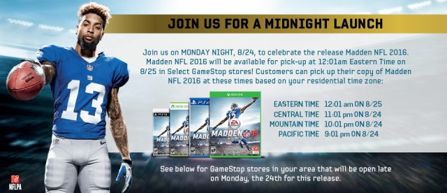 GameStop and Best Buy offer the game at 12:01 AM Eastern no matter where your currently at.
