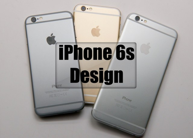 What you need to know about the iPhone 6s design.