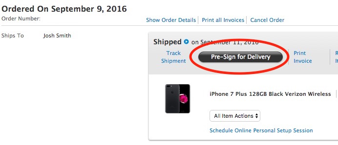 Pre-sign for your iPhone 7 delivery if you won't be home.