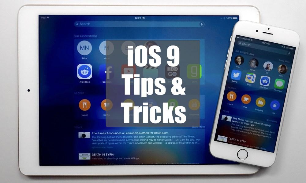 63 iOS 9 Tips, Tricks & Hidden Features