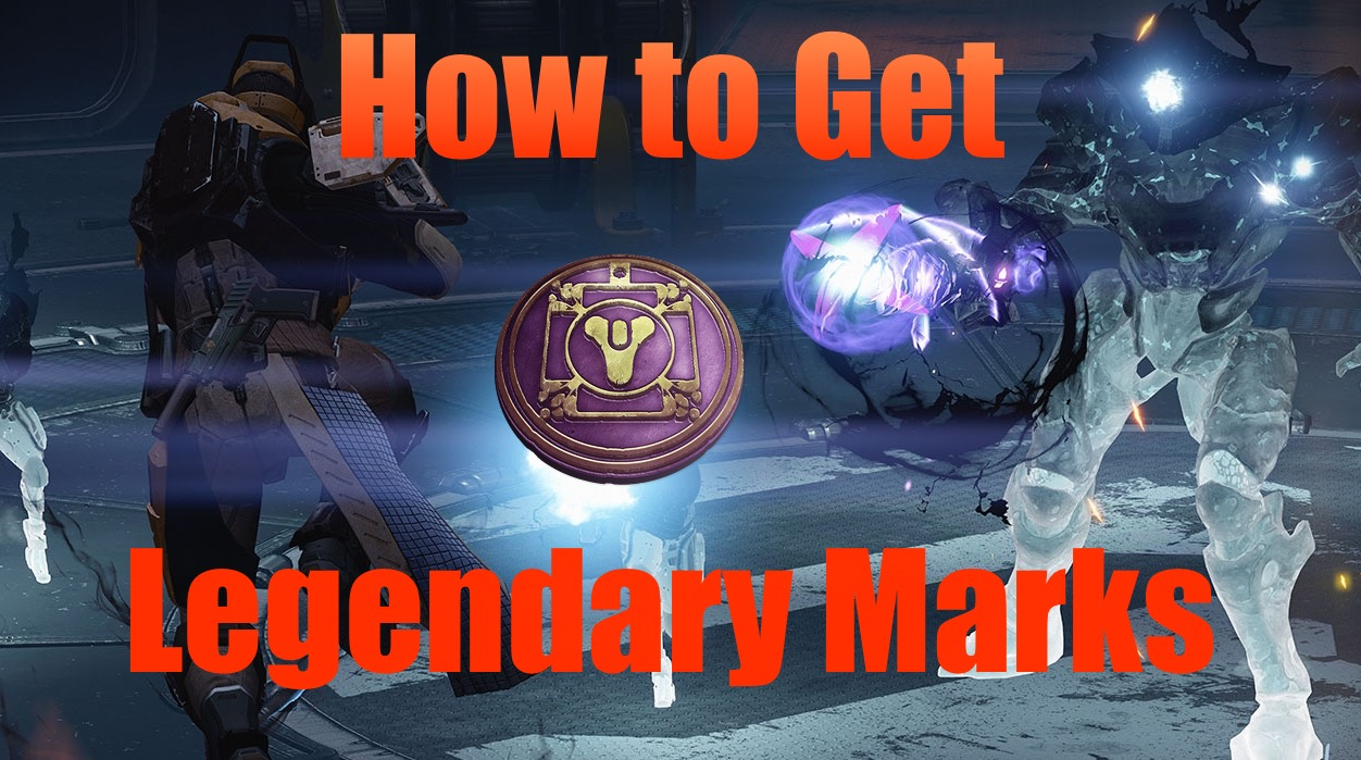 how to get legendary marks in destiny fast